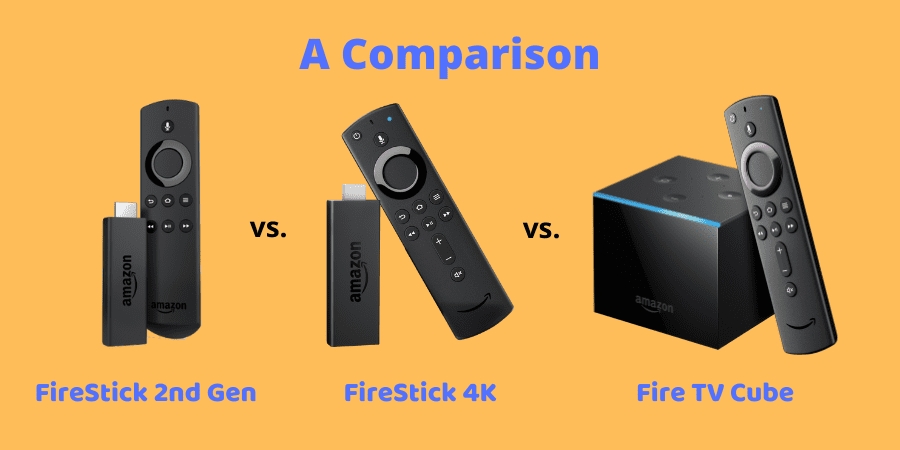 firestick 대 firestick 4k vs fire tv 큐브 비교